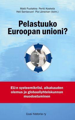 Pelastuuko Euroopan unioni?