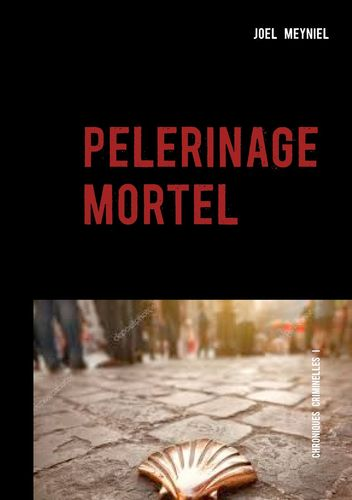 pèlerinage mortel