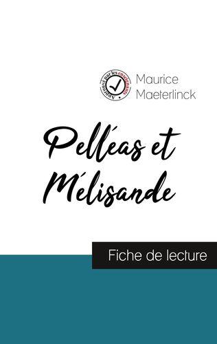 Pelléas et Mélisande de Maurice Maeterlinck (fiche de lecture et analyse complète de l'oeuvre)