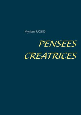 PENSEES CREATRICES