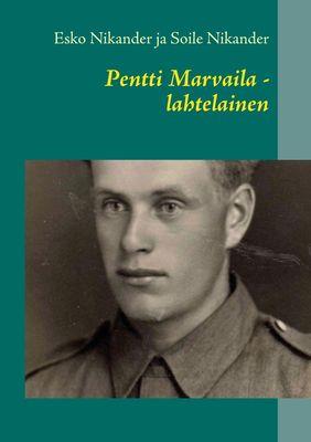 Pentti Marvaila - lahtelainen