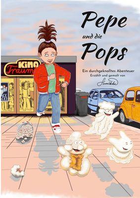 Pepe und die Pops