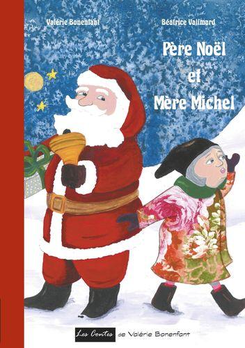 Père Noël et Mère Michel