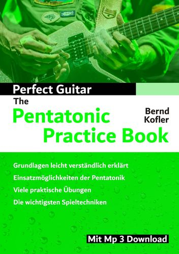 Perfect Guitar - The Pentatonic Practice Book