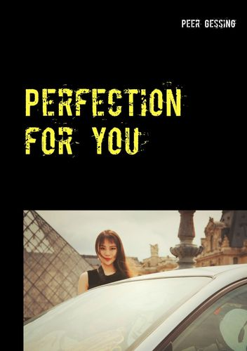 Perfection for you
