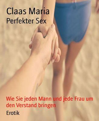 Perfekter Sex