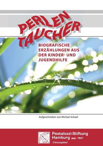 Perlen Taucher – Biografische Erzählungen aus der Kinder- und Jugendhilfe