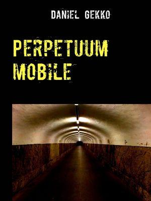 Perpetuum mobile