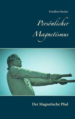 Persönlicher Magnetismus