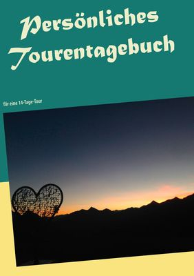 Persönliches Tourentagebuch