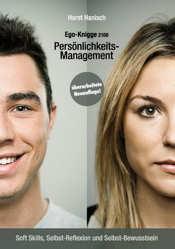 Persönlichkeits-Management - Ego-Knigge 2100