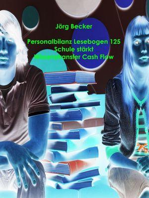 Personalbilanz Lesebogen 125 Schule stärkt Wissenstransfer Cash Flow