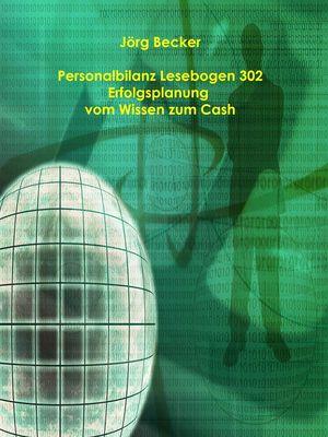 Personalbilanz Lesebogen 302 Erfolgsplanung vom Wissen zum Cash