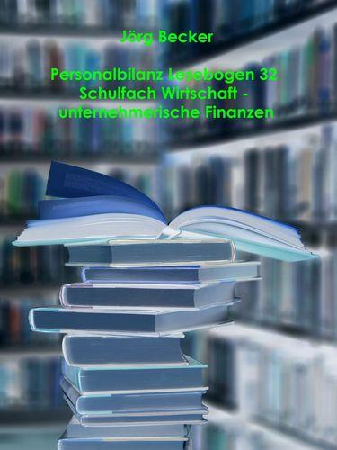 Personalbilanz Lesebogen 32 Schulfach Wirtschaft zu unternehmerischen Finanzen