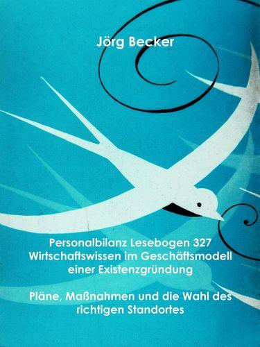 Personalbilanz Lesebogen 327 Wirtschaftswissen im Geschäftsmodell einer Existenzgründung
