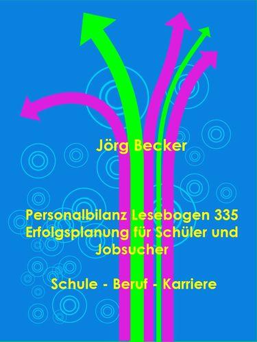 Personalbilanz Lesebogen 335 Erfolgsplanung für Schüler und Jobsucher
