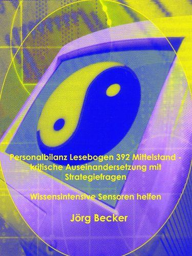 Personalbilanz Lesebogen 392 Mittelstand - kritische Auseinandersetzung mit Strategiefragen