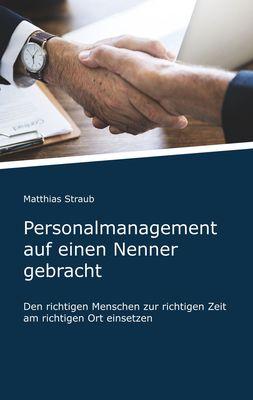Personalmanagement auf einen Nenner gebracht