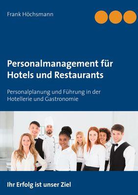 Personalmanagement für Hotels und Restaurants