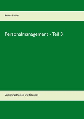 Personalmanagement - Teil 3