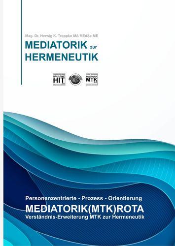 Personenzentrierte-Prozess-Orientierung MEDIATORIK(MTK)ROTA
