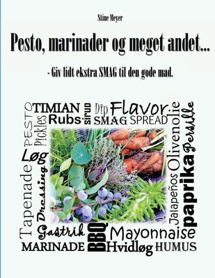 Pesto, marinader og meget andet...