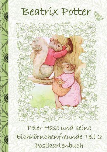 Peter Hase und seine Eichhörnchenfreunde Teil 2