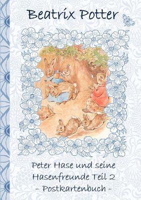Peter Hase und seine Hasenfreunde Teil 2