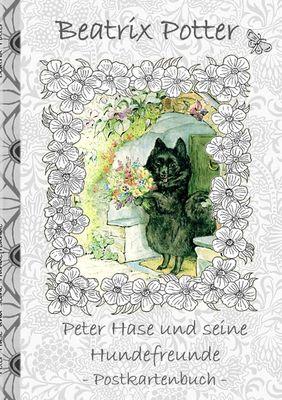 Peter Hase und seine Hundefreunde