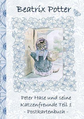 Peter Hase und seine Katzenfreunde Teil 1