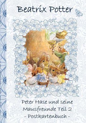 Peter Hase und seine Mausfreunde Teil 2