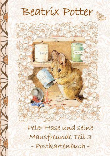 Peter Hase und seine Mausfreunde Teil 3