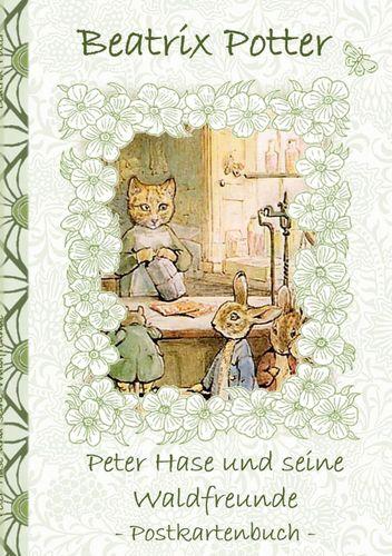 Peter Hase und seine Waldfreunde