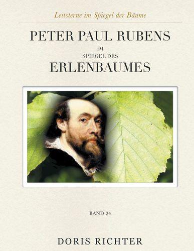 Peter Paul Rubens im Spiegel des Erlenbaumes