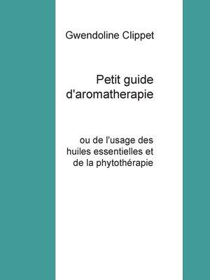 Petit guide d'aromatherapie