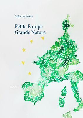 Petite Europe Grande Nature