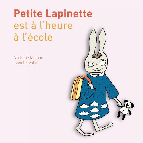 Petite Lapinette est à l'heure à l'école