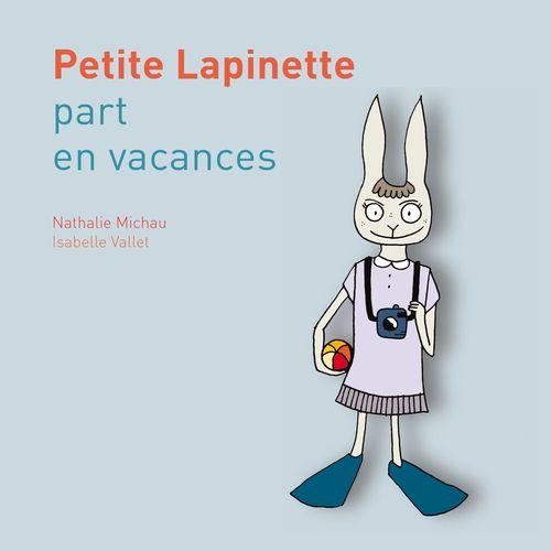 Petite Lapinette part en vacances