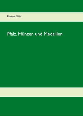 Pfalz. Münzen und Medaillen