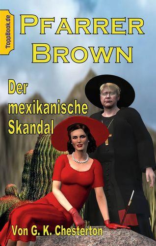 Pfarrer Brown -  Der mexikanische Skandal