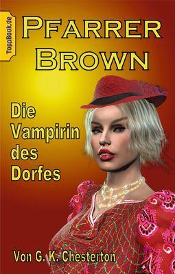 Pfarrer Brown -  Die Vampirin des Dorfes