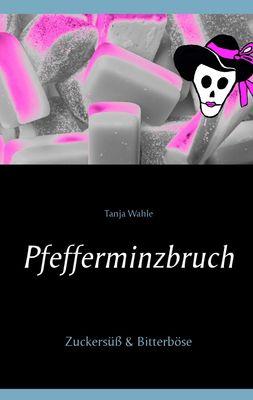Pfefferminzbruch