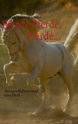 Pferde, Pferde, Pferde...