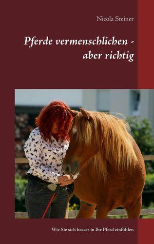 Pferde vermenschlichen - aber richtig