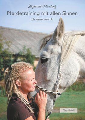 Pferdetraining mit allen Sinnen