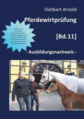 Pferdewirtprüfung [Bd. 11]