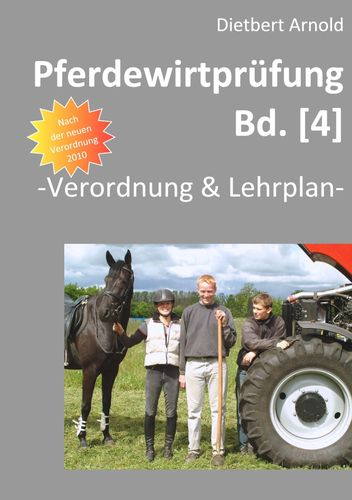 Pferdewirtprüfung [Bd.4]