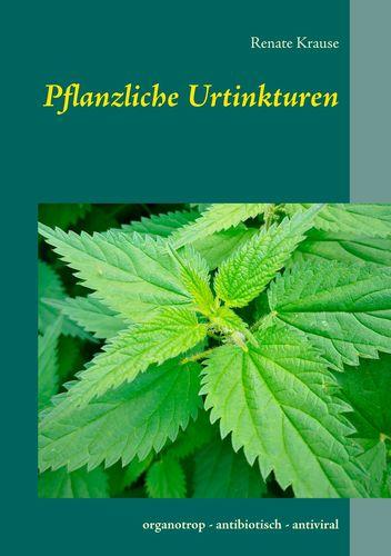 Pflanzliche Urtinkturen