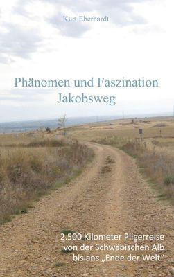 Phänomen und Faszination Jabobsweg