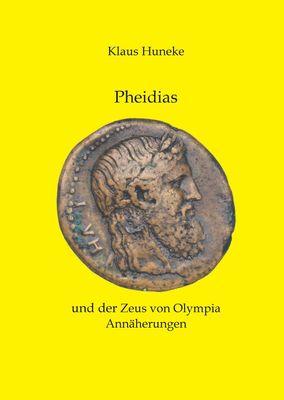Pheidias und der Zeus von Olympia